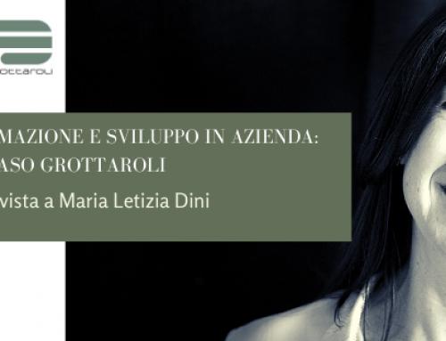 Formazione e sviluppo in azienda: il caso Grottaroli –  Intervista a Maria Letizia Dini