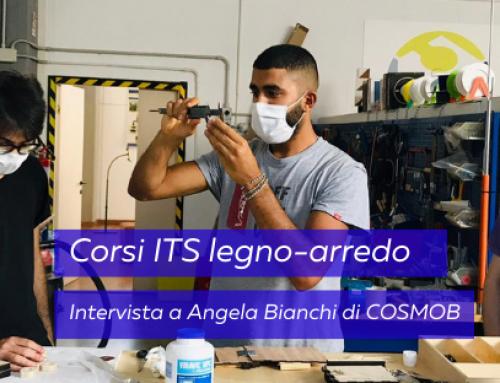 Corsi ITS legno-arredo: intervista a Angela Bianchi di COSMOB